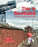 This is Scotland: A Country in Words and Pictures (Paperback)
