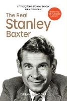 The Real Stanley Baxter (Hardback)