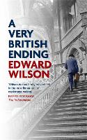 A Very British Ending - Catesby Series (Hardback)