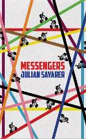 Messengers: City Tales from a London Bicycle Courier (Paperback)