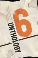 Unthology 6 (Paperback)
