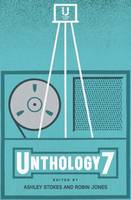 Unthology 7 (Paperback)
