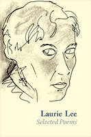 Laurie Lee Selected Poems (Paperback)
