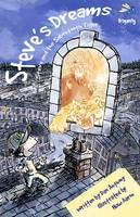 Steve's Dreams: Steve and the Sabretooth Tiger - Steve's Dreams 1 (Paperback)
