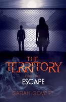 Territory, Escape: No 2 - The Territory 2 (Paperback)