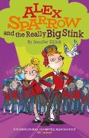 Alex Sparrow and the Really Big Stink (Paperback)