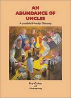 An Abundance of Uncles: Growing Up in the Shadows of the Mendip Hills (Paperback)