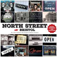North Street, Bristol: Shops, Shopping and Shoppers (Paperback)
