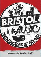 Bristol Music: Seven Decades Of Sound (Paperback)