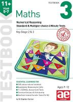 11+ Maths Year 5-7 Testbook 3: Numerical Reasoning Standard & Multiple-Choice 6 Minute Tests (Paperback)