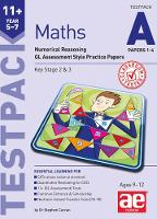 11+ Maths Year 5-7 Testpack A Papers 1-4: Numerical Reasoning Gl Assessment Style Practice Papers