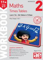 11+ Times Tables Workbook 2: 15 Day Learning Programme for 13x - 20x Tables