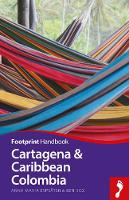 Cartagena & Caribbean Colombia - Footprint Handbook (Paperback)