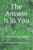 The Answer Is In You: Requests for Answers from.... (Paperback)