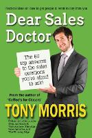 Dear Sales Doctor: A Sales Book (Paperback)