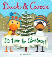 Duck and Goose it's Time for Christmas - Duck and Goose 7 (Board book)