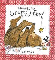 A Grumpy Feet (Lily and Bear) (Hardback)