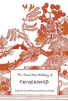 The Emma Press Anthology of Fatherhood (Paperback)