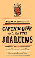 Captain Love and the Five Joaquins: A Tale of the Old West - The Emma Press Picks