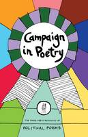 Campaign in Poetry: The Emma Press Anthology of Political Poems