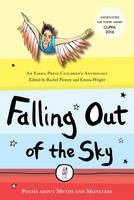 Falling Out of the Sky: Poems About Myths and Legends (Paperback)