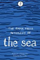Emma Press Anthology of the Sea: Poems for a Voyage Out (Paperback)