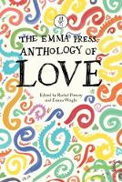The Emma Press Anthology of Love (Paperback)