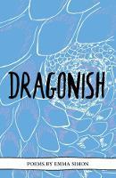 Dragonish - The Emma Press Pamphlets 11 (Paperback)