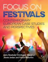 Focus On Festivals: Contemporary European case studies and perspectives (Paperback)