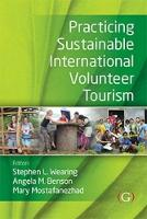 Practicing Sustainable International Volunteer Tourism (Paperback)