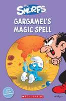 The Smurfs: Gargamel's Magic Spell - Popcorn Readers (Paperback)