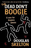 The Dead Don't Boogie (Paperback)