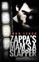 Zappa's Mam's a Slapper (Paperback)