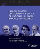 Medical Genetics: Development of Ethical Dimensions in Clinical Practice and Research (Paperback)