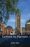 Letters to Parents: How to get the best available education for your child (Paperback)