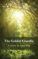 The Golden Crucifix (Paperback)