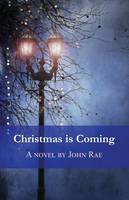 Christmas is Coming (Paperback)
