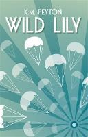 Wild Lily (Hardback)