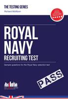 Royal Navy Recruit Test: Sample Test Questions for the Royal Navy Recruiting Test - Testing Series (Paperback)