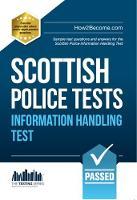 Scottish Police Information Handling Tests: Standard Entrance Test (SET) Sample Test Questions and Answers for the Scottish Police Information Handling Test (Paperback)
