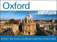 Oxford PopOut Guide: Handy pocket size Oxford city guide with pop-up Oxford city map - PopOut Maps (Paperback)