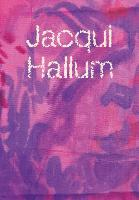Jacqui Hallum - Workings and Showings (Paperback)