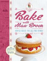 Bake with Maw Broon - My Favourite Recipes for All the Family (Hardback)