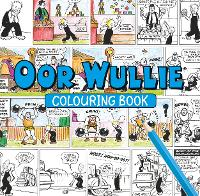 Oor Wullie Colouring Book (Paperback)
