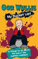 Oor Wullie's Bucket List