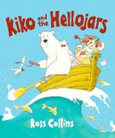 Kiko and the Hellojars (Hardback)