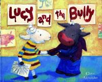 Lucy and the Bully (Paperback)