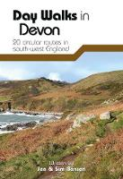 Day Walks in Devon: 20 Circular Routes in South-West England - Day Walks 10 (Paperback)