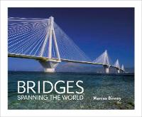 Bridges: Spanning the World (Hardback)