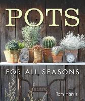 Pots for All Seasons (Hardback)
